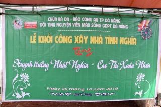 Chùa Bà Đa, Báo Công an thành phố Đà Nẵng, Đội Tình Nguyện Viên Máu Sống GĐPT Đà Nẵng tổ chức lễ khởi công xây nhà tình nghĩa tại Pleiku