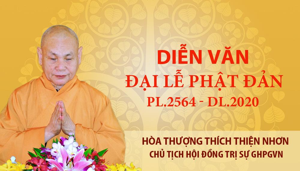 Diễn văn Đại lễ Phật đản PL.2564 – DL.2020 của Hòa thượng Chủ tịch HĐTS GHPGVN