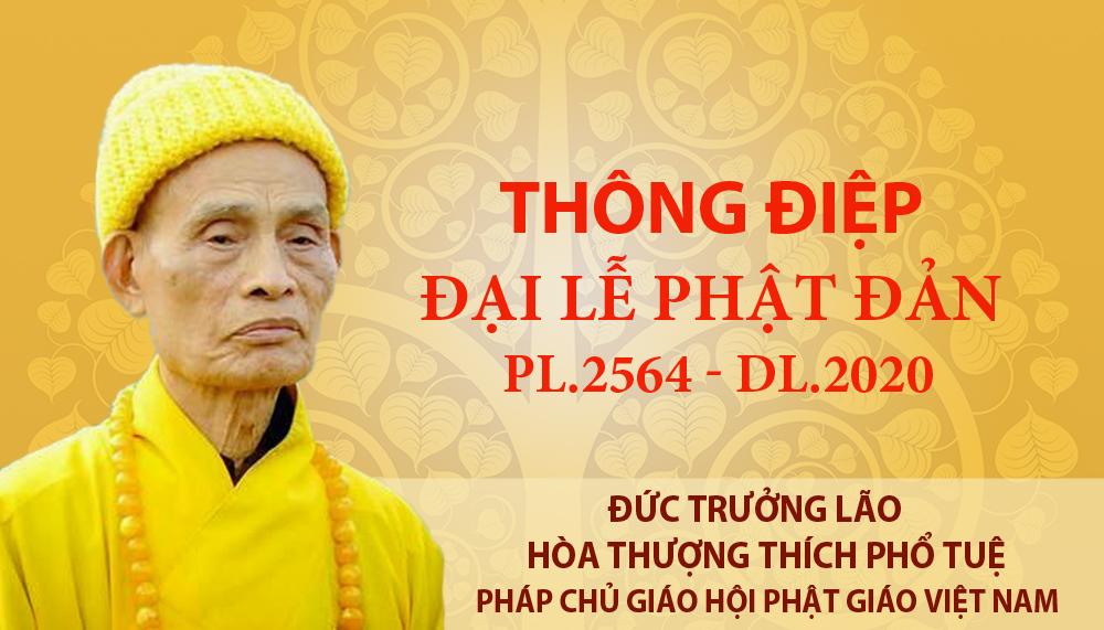 Thông điệp Đại lễ Phật đản 2564 của Đức Pháp Chủ