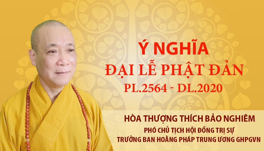 Ý nghĩa Đại lễ Phật đản PL 2564